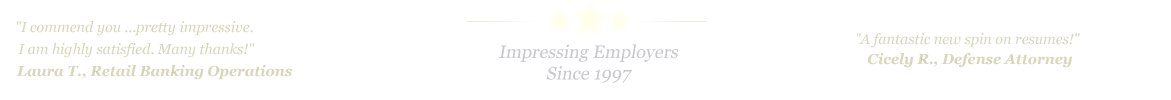 Plano Resume Service... IMPRESSING EMPLOYERS SINCE 1997!